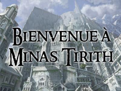Bienvenue à Minas Tirith