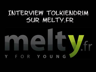 """Reportage """"Le Hobbit et Tolkien"""" avec interview Tolkiendrim sur Melty.fr"""
