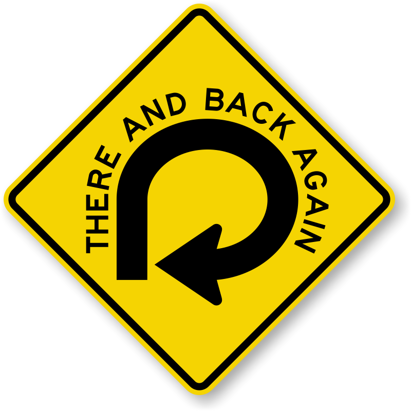 humorous-there-back-again-sign-k-0405