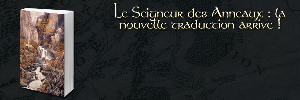 Le Seigneur des Anneaux : la nouvelle traduction arrive !