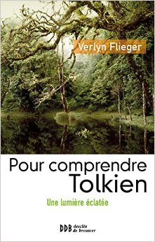 Comprendre Tolkien une lumière éclatée
