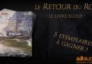 Concours : Remportez le livre audio du Retour du Roi