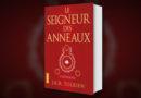 Le Seigneur des Anneaux – nouvelle traduction – en intégrale poche !