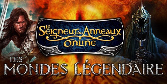 Le Seigneur des Anneaux Online ouvre des serveurs «Légendaires» [MAJ 05-11-18]