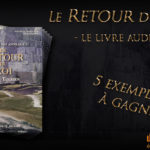 Concours : Remportez le livre audio du Retour du Roi
