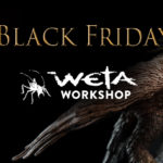 Black Friday : Weta Workshop
